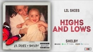Lil Skies - Highs and Lows